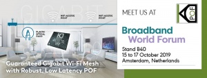 KDPOF will present their in-home robust optical backbone connectivity at the Broadband World Forum
