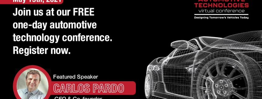 Carlos Pardo will give an online presentation about Automotive Optical Multi-gigabit Ethernet at the Automotive Technologies Virtual Conference on May 13, 2021